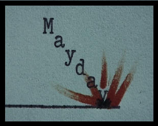 A typewritten image showing word Mayday crashing in the ground!